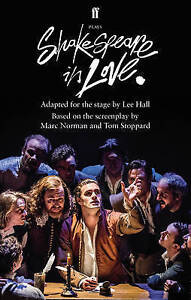 Shakespeare in Love: Adapted for the Stage, Hall, Lee, Excellent Book