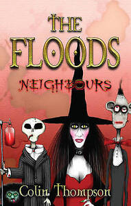 THE FLOODS NEIGHBOURS By Colin Thompson New