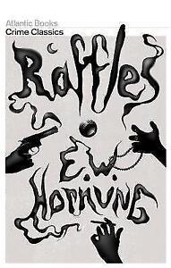 Raffles: The Amateur Cracksman by Ernest William Hornung (Paperback)
