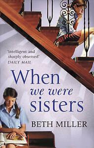 When We Were Sisters, Beth Miller