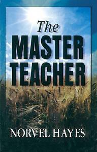 NEW Master Teacher by Norvel Hayes