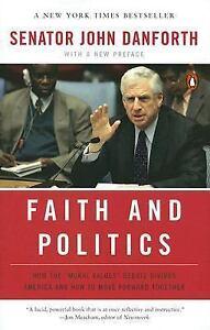 Faith-and-Politics-Danforth-Senator-John-Good-Condition-Book