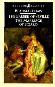 Barber Of Seville Figaro : The-Barber-of-Seville-and-The-Marriage-of-Figaro-Beaumarchais-Good ...