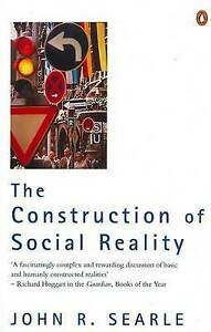 The-Construction-of-Social-Reality-by-John-R-Searle-Paperback-1996