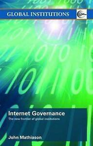 Internet Governance, John Mathiason