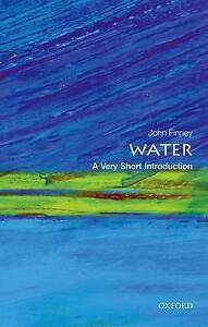 Water: A Very Short Introduction by Finney, John -Paperback