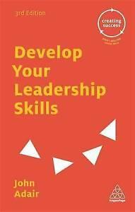 Develop Your Leadership Skills by Adair, John Eric -Paperback