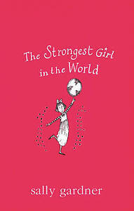 The Strongest Girl In The World Magical Children Gardner Sally New Book - <span itemprop=availableAtOrFrom>Hereford, United Kingdom</span> - Returns accepted Most purchases from business sellers are protected by the Consumer Contract Regulations 2013 which give you the right to cancel the purchase within 14 days after the day - Hereford, United Kingdom