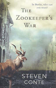 The Zookeeper's War by Steven Conte (Paperback, 2007) book