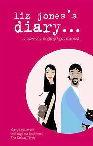 Liz Jones's Diary: How One Single Girl Got Married by Liz Jones Paperback