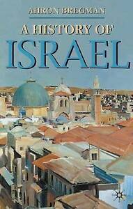A History of Israel by Ahron Bregman (Paperback, 2002)