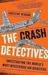 NEW The Crash Detectives By Christine Negroni Paperback Free Shipping (bin35)
