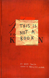 This-Is-Not-A-Book-Keri-Smith-Paperback-Book-NEW-9781846144448
