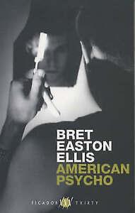 American Psycho (Picador Thirty), Ellis, Bret Easton, Very Good Book