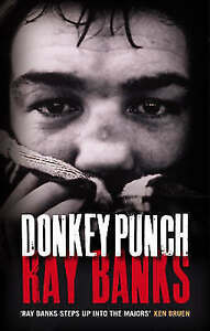 Donkey Punch, Ray Banks, Very Good Book