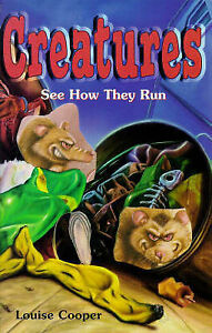 Cooper-Louise-See-How-They-Run-Creatures-Book