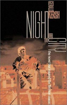 Night and the City by Kersh, Gerald