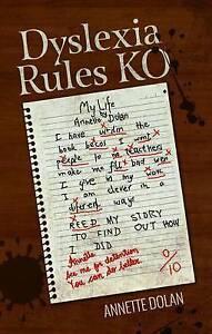 Dyslexia Rules Ko, Annette Dolan