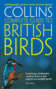 Collins Complete Guide - British Birds: A photog, Paul Sterry, New