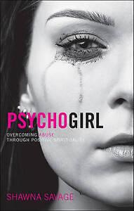 Psycho Girl by Shawna Savage, .