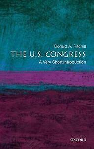 The U.S. Congress: A Very Short Introduction (Very Short Introductions) by Ritc