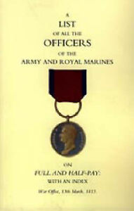 1815 List of All the Officers of the Army and Royal Marines on Full and...
