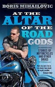 At the Altar of the Road Gods by Boris Mihailovic Paperback Book