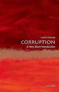 Corruption: A Very Short Introduction, Leslie Holmes