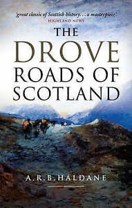 The Drove Roads of Scotland, Haldane, A. R. B. | Paperback Book | Good | 9781874