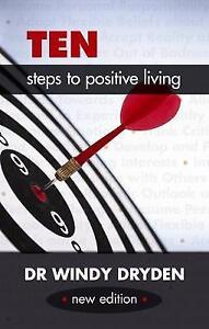 Ten-Steps-to-Positive-Living-by-Windy-Dryden-Paperback-2014