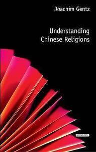 Understanding Chinese Religions, Joachim Gentz