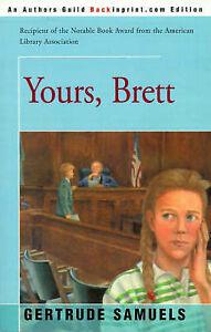 NEW Yours, Brett by Gertrude Samuels