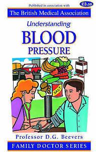 Understanding Blood Pressure (Family Doctor Series), Silman, Alan J., Beevers, D