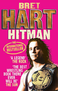Hitman-My-Real-Life-in-the-Cartoon-World-of-Wrestling-by-Bret-Hart-Paperback