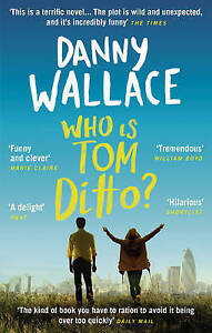 Who is Tom Ditto?, Danny Wallace