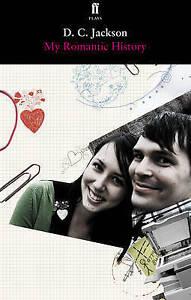My-Romantic-History-by-D-C-Jackson-Paperback-2010