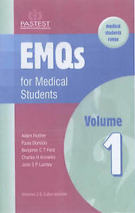 EMQs for Medical Students: v. 1 by A. Feather, C. Knowles, Paola Domizio, J....