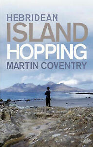 Hebridean Island Hopping: A Guide for the Independent Traveller-ExLibrary