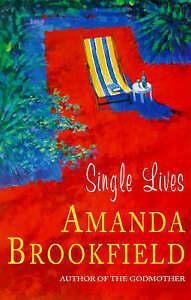 Single Lives, Amanda Brookfield | Paperback Book | Good | 9780340712665