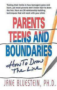 Parents, Teens and Boundaries: How to Draw the Line, Bluestein, Jane E. | Paperb