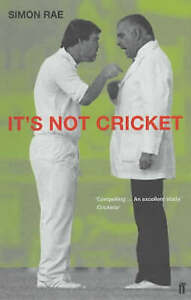 It's Not Cricket by Simon Rae (Paperback) New Book