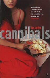 Cannibals, Collins, Dan, Very Good Book