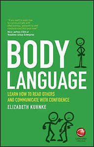 Body Language: Learn How Read Others Communicate Conf by Kuhnke, Elizabeth