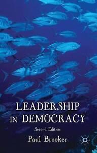 Leadership in Democracy, Very Good, Brooker, Paul Book