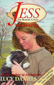 Jess the Border Collie: The Arrival No. 1,ACCEPTABLE Book