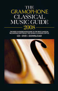 GoodThe Gramophone Classical Music Guide 2008 Sheet musicJames Jolly08602 - Ammanford, United Kingdom - Contact me in the first instance if dissatisfied with your purchase. Most purchases from business sellers are protected by the Consumer Contract Regulations 2013 which give you the right to cancel the purchase within 14 days af - Ammanford, United Kingdom