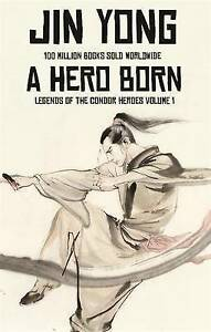 A-Hero-Born-Legends-of-the-Condor-Heroes-1-Yong-Jin-Good-Condition-Book-IS
