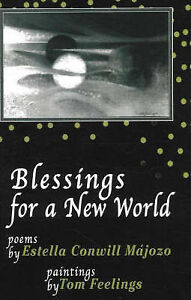 Blessings from a New World: Poems by Estella Conwill Majozo (Paperback, 2007)