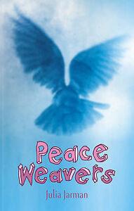 Peace Weavers Jarman Julia New Book - Hereford, United Kingdom - Peace Weavers Jarman Julia New Book - Hereford, United Kingdom