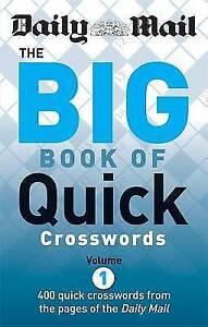 Daily Mail: The Big Book of Quick Crosswords 1 (The Daily Mail Puzzle Books), Da